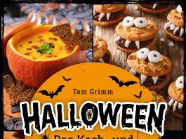 """Das Koch- und Backbuch """"Halloween"""" von Tom Grimm."""
